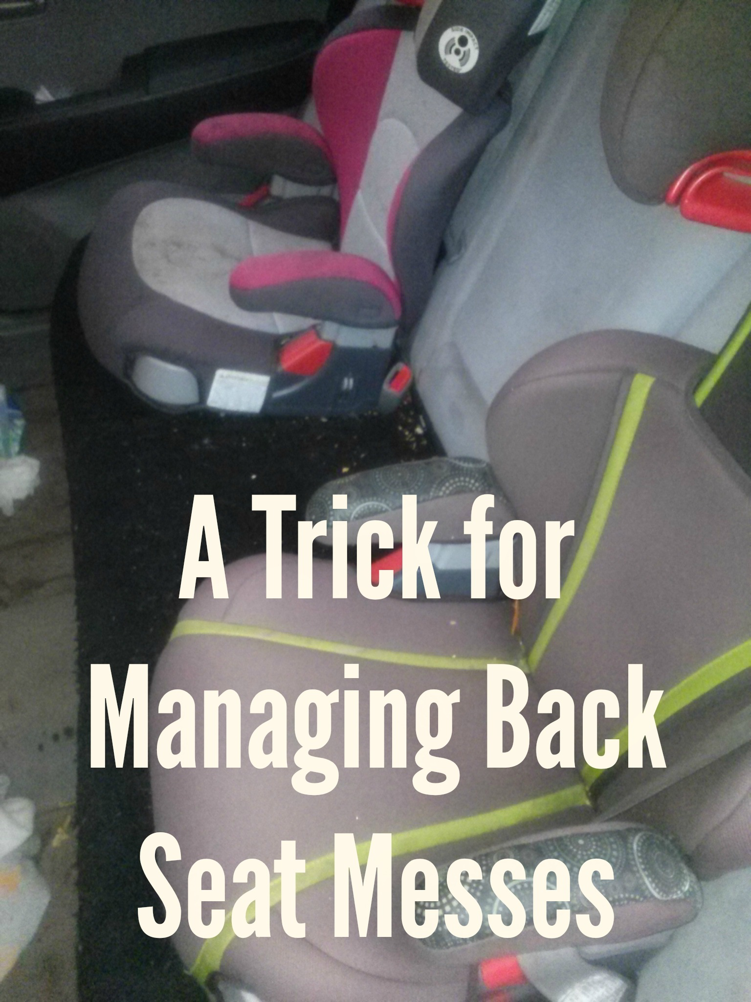 Today S Hint A Trick For Managing Back Seat Messes Hint Mama