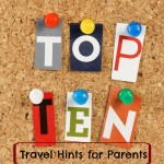 Today's Hint: Hint Mama's Top Ten Hints for Traveling With Kids