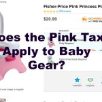 Today's Hint: Does the Pink Tax Apply to Baby Gear?